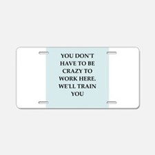 WORK2.png Aluminum License Plate