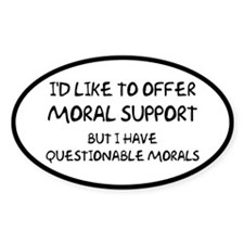 Questionable Moral Support Decal