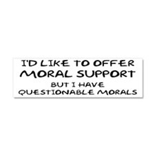 Questionable Moral Support Car Magnet 10 x 3