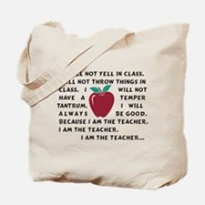 I am the Teacher! Tote Bag
