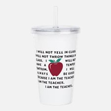 I am the Teacher! Acrylic Double-wall Tumbler