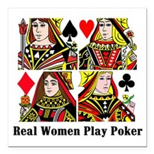 """Real Women Play Poker Square Car Magnet 3"""" x 3"""""""