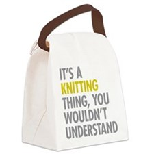 Its A Knitting Thing Canvas Lunch Bag