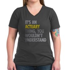 Its An Actuary Thing Shirt