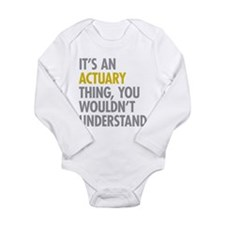 Its An Actuary Thing Long Sleeve Infant Bodysuit