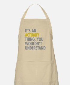 Its An Actuary Thing Apron