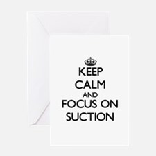 Keep Calm and focus on Suction Greeting Cards