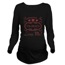 Somebody In Colorado Long Sleeve Maternity T-Shirt