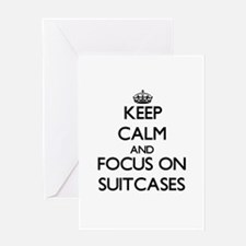 Keep Calm and focus on Suitcases Greeting Cards