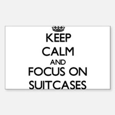 Keep Calm and focus on Suitcases Decal