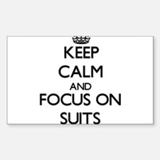 Keep Calm and focus on Suits Decal