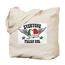 Everyone loves an Italian gir Tote Bag