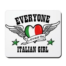 Everyone loves an Italian gir Mousepad