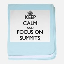 Keep Calm and focus on Summits baby blanket