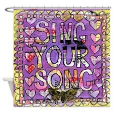 Sing YOur Song Inspiration Shower Curtain