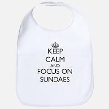 Keep Calm and focus on Sundaes Bib