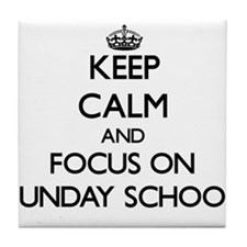 Keep Calm and focus on Sunday School Tile Coaster
