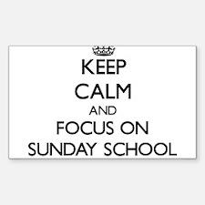 Keep Calm and focus on Sunday School Decal