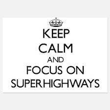 Keep Calm and focus on Superhighways Invitations