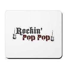 Rockin Pop Pop Mousepad
