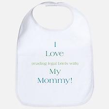 Mommy's Legal Briefs Bib