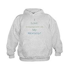 Mommy's Legal Briefs Hoodie