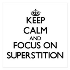 Keep Calm and focus on Superstition Invitations