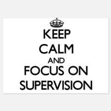 Keep Calm and focus on Supervision Invitations