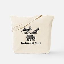 Nature & Shit Tote Bag