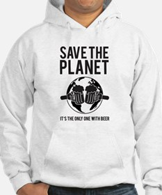 Save The Planet It's The Only One With Beer Hoodie