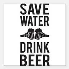 """Save Water Drink Beer Square Car Magnet 3"""" x 3"""""""