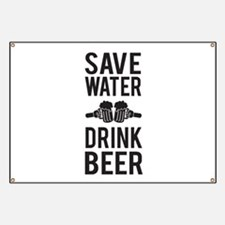 Save Water Drink Beer Banner