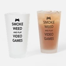 Smoke Weed And Play Video Games Drinking Glass