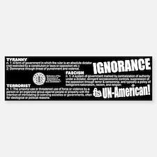 American Ignorance Sticker.