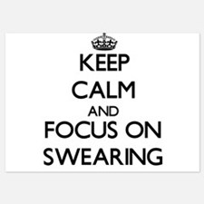 Keep Calm and focus on Swearing Invitations