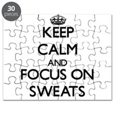 Keep Calm and focus on Sweats Puzzle
