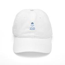 Keep Calm and Call My Aunt Baseball Baseball Cap