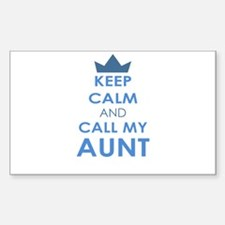 Keep Calm and Call My Aunt Decal