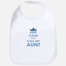 Keep Calm and Call My Aunt Bib