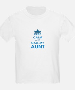 Keep Calm and Call My Aunt T-Shirt