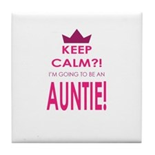 Keep Calm Im going to be an auntie Tile Coaster