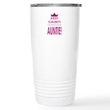 Keep Calm Im going to be an auntie Travel Mug