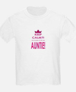 Keep Calm Im going to be an auntie T-Shirt