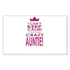 I cant keep calm calm crazy aunt Decal