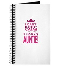 I cant keep calm calm crazy aunt Journal