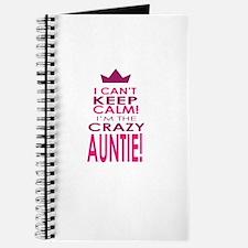 I cant keep calm calm crazy aunt Journal