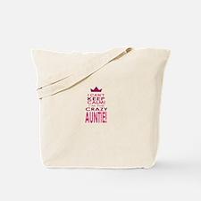 I cant keep calm calm crazy aunt Tote Bag