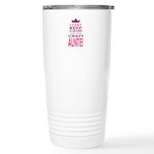 I cant keep calm calm crazy aunt Travel Mug