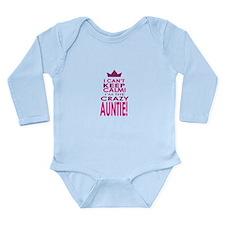 I cant keep calm calm crazy aunt Body Suit