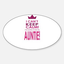 I cant keep calm going to be an auntie Decal